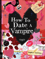How to Date a Vampire (Hardback)
