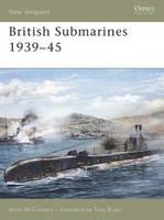 British Submarines 1939-45 - New Vanguard No. 129 (Paperback)