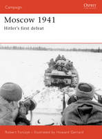 Moscow 1941: Hitler's First Defeat - Campaign No. 167 (Paperback)