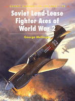 Soviet Lend-Lease Fighter Aces of World War 2 - Aircraft of the Aces No. 74 (Paperback)