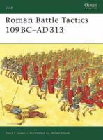 Roman Battle Tactics 109BC - AD313 - Elite No. 155 (Paperback)