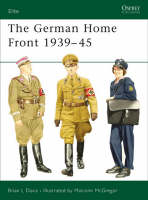 The German Home Front 1939-45 - Elite No. 157 (Paperback)