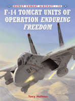 F-14 Tomcat Units of Operation Enduring Freedom - Combat Aircraft No. 70 (Paperback)
