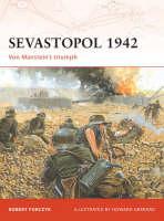 Sevastopol 1942: Von Manstein's Triumph - Campaign No. 189 (Paperback)