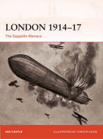 London 1914-17: The Zeppelin Menace - Campaign (Paperback)