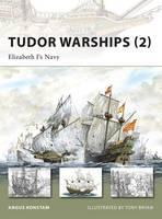 Tudor Warships (2): Elizabeth I's Navy - New Vanguard (Paperback)