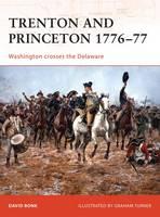 Trenton and Princeton 1776-77: Washington Crosses the Delaware - Campaign No. 203 (Paperback)