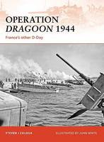 Operation Dragoon 1944: France's Other D-Day - Campaign No. 210 (Paperback)