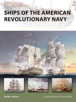 Ships of the American Revolutionary Navy - New Vanguard No. 161 (Paperback)