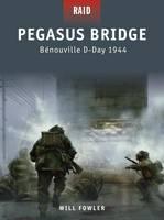 Pegasus Bridge - Benouville D-Day 1944