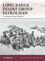 Long Range Desert Group Patrolman: The Western Desert 1940-43 - Warrior No. 148 (Paperback)