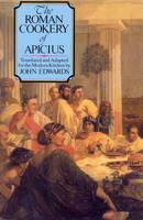 The Roman Cookery Of Apicius (Paperback)