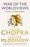 War of the Worldviews: Science vs Spirituality (Paperback)