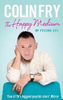 The Happy Medium: My Psychic Life (Paperback)