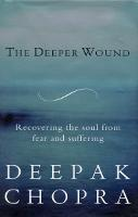 The Deeper Wound (Paperback)