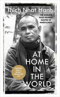 At Home In The World: Stories and Essential Teachings From A Monk's Life (Paperback)