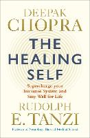 The Healing Self: Supercharge your immune system and stay well for life (Paperback)