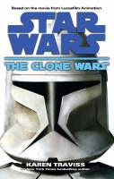 Star Wars: The Clone Wars (Hardback)