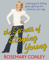 The Secrets of Staying Young (Hardback)