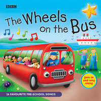 The Wheels On The Bus: Favourite Nursery Rhymes (CD-Audio)