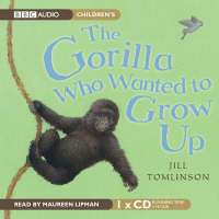 The Gorilla Who Wanted to Grow Up (CD-Audio)