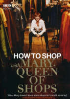 How to Shop with Mary, Queen of Shops (Hardback)