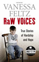 Raw Voices: True Stories of Hardship and Hope (Paperback)