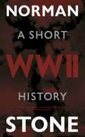 World War Two: A Short History (Hardback)