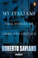 My Italians: True Stories of Crime and Courage (Paperback)