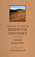 The Illustrated Herdwick Shepherd (Hardback)