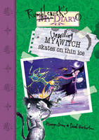 My Unwilling Witch Skates on Thin Ice - Rumblewick Diaries (Paperback)