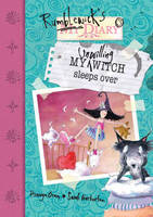 My Unwilling Witch Sleeps Over - Rumblewick Diaries (Paperback)