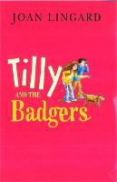 Tilly And The Badgers (Paperback)
