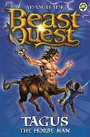 Beast Quest: Tagus the Horse-Man