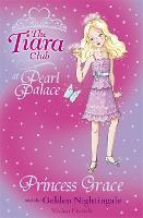 The Tiara Club: Princess Grace and the Golden Nightingale