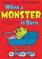 When A Monster Is Born (Paperback)