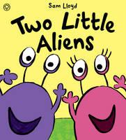 Two Little Aliens (Hardback)