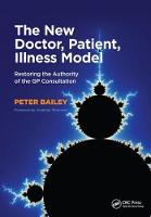 The New Doctor, Patient, Illness Model: Restoring the Authority of the GP Consultation (Paperback)