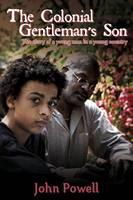 The Colonial Gentleman's Son (Hardback)