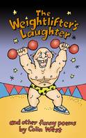 The Weightlifter's Laughter: And Other Funny Poems (Paperback)