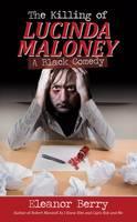 The Killing of Lucinda Maloney (Paperback)