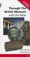 Through the British Museum: with the Bible (Paperback)