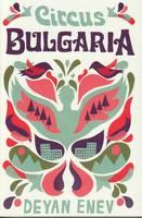Circus Bulgaria (Paperback)