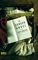 The Hunger Angel (Hardback)