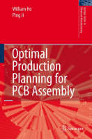 Optimal Production Planning for PCB Assembly - Springer Series in Advanced Manufacturing (Hardback)