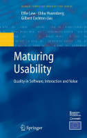 Maturing Usability: Quality in Software, Interaction and Value - Human-Computer Interaction Series (Hardback)