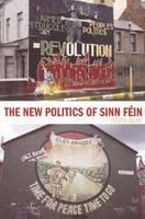 The New Politics of Sinn Fein (Paperback)