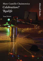 Marc Camille Chaimowicz: Celebration? Realife - Afterall Books / One Work (Hardback)