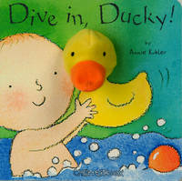 Dive in, Ducky! - Chatterboox (Board book)