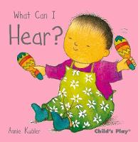What Can I Hear? - Small Senses (Board book)